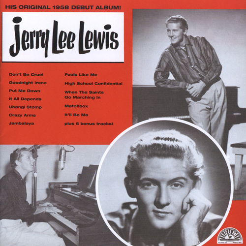 LEWIS, Jerry Lee: His Original 1958 Debut Album