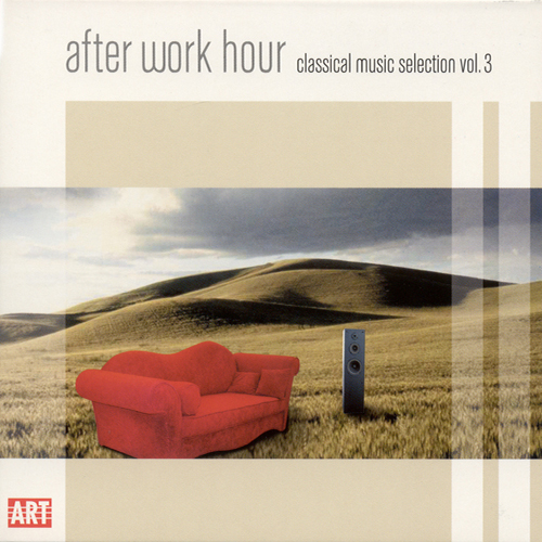 CLASSICAL MUSIC SELECTION, Vol. 3 - After Work Hour