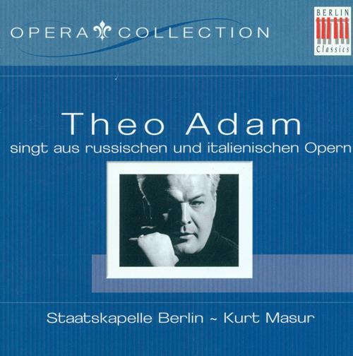 Opera Arias (Bass): Adam, Theo - MUSSORGSKY, M.P. / TCHAIKOVSKY, P.I. / BORODIN, A.P. / GLINKA, M.I. / VERDI, G.