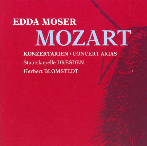 MOZART, W.A.: Concert Arias (Moser, Dresden Staatskapelle, Blomstedt)