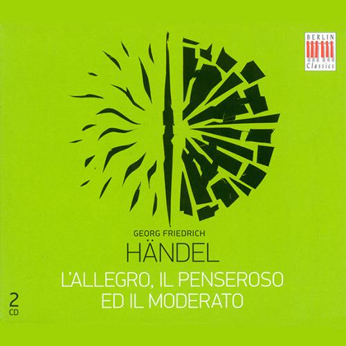 HANDEL, G.F.: Allegro, il Penseroso ed il Moderato (L') [Oratorio] (Sung in German) (Reuter)