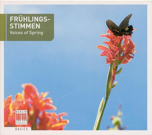 STRAUSS II: Fruhlingsstimmen / SCHUBERT, F.: Im Fruhling / MENDELSSOHN, Felix: Fruhlingsgruss / LANNER, J.: Steyrische Tanze (Voices of Spring)