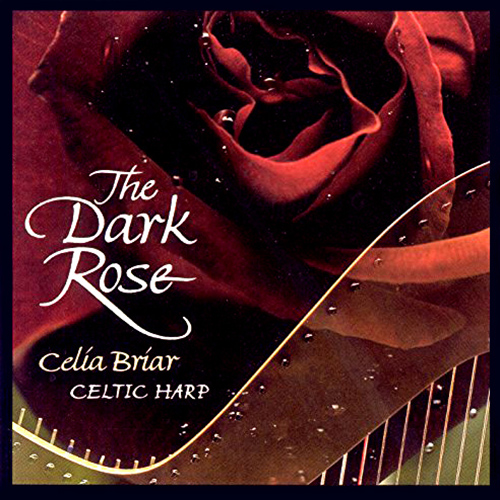 CELTIC Briar, Celia: Dark Rose (The)