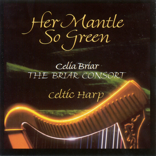 CELTIC Briar, Celia: Her Mantle So Green