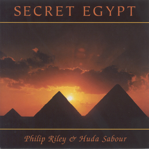 RILEY, Philip / SABOUR, Huda: Secret Egypt