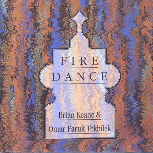 KEANE, Brian / TEKBILEK, Omar Faruk: Fire Dance