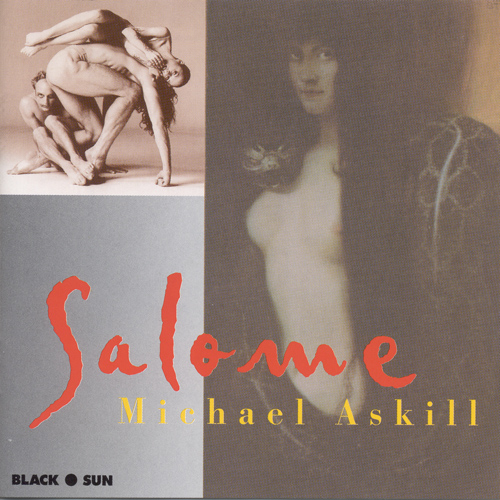 ASKILL, Michael: Salome