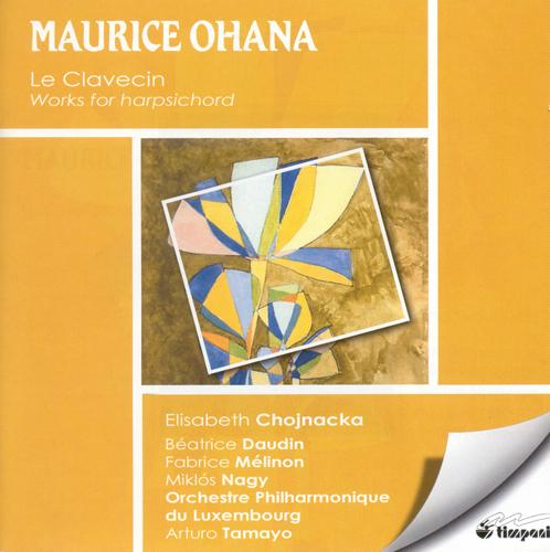 OHANA, M.: Miroir de Celestine / 2 Pieces / So Tango / Sacral d'Ilx / Carillons / Sarabande (Tamayo)