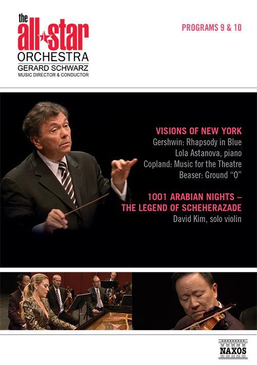 ALL-STAR ORCHESTRA (THE): Program 9: Visions of New York / Program 10: 1001 Arabian Nights - The Legend of Scheherazade (NTSC)