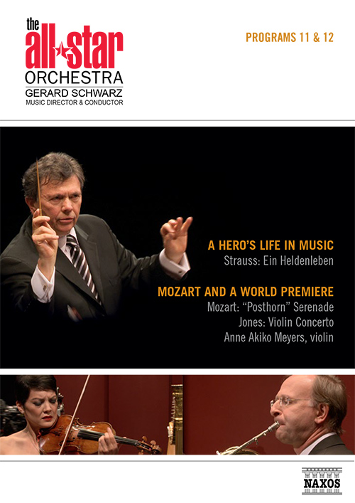 ALL-STAR ORCHESTRA (THE): Program 11: A Hero's Life in Music / Program 12: Mozart and a World Premiere (NTSC)