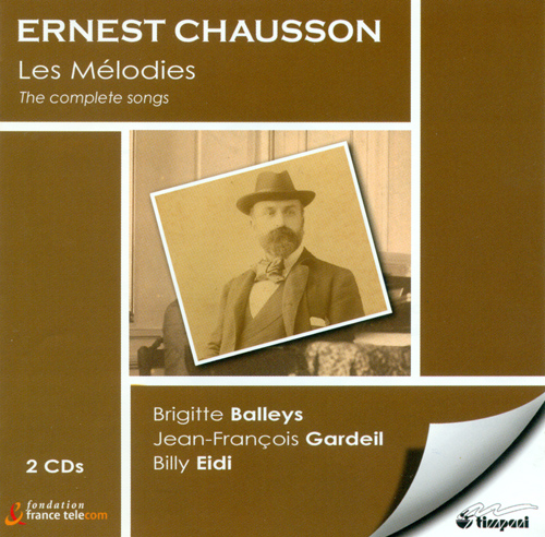 CHAUSSON, E.: Vocal Music (Piau, Balleys, Gardeil)
