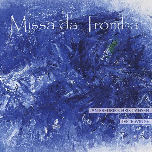 KARLSEN, K.M.: Missa da tromba / Choralsonate No. 3 / VEA, K.: Trumpet Sonata / LAUKVIK, J.: Lamento / HOVLAND, E.: Cantus X (Christiansen, Winge)