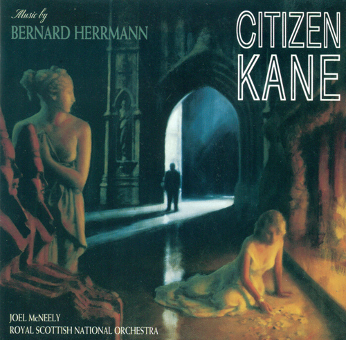 HERRMANN, B.: Citizen Kane (Royal Scottish National Orchestra, McNeely)
