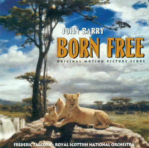 BARRY, J.: Born Free (Royal Scottish National Orchestra, Talgorn)