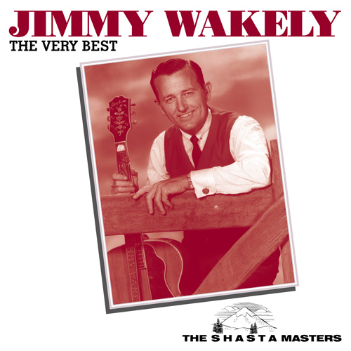 WAKELY, Jimmy: Very Best of Jimmy Wakely (The)