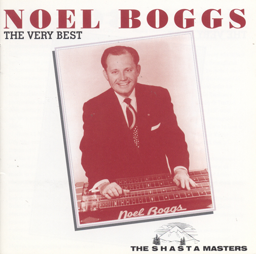 BOGGS, Noel: Very Best of Noel Boggs (The)
