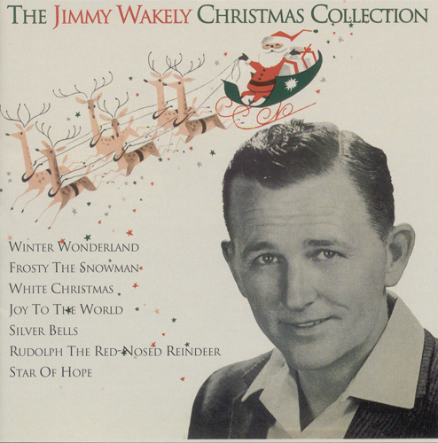 WAKELY, Jimmy: Jimmy Wakely Christmas Collection