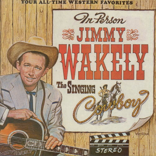 WAKELY, Jimmy: Singing Cowboy