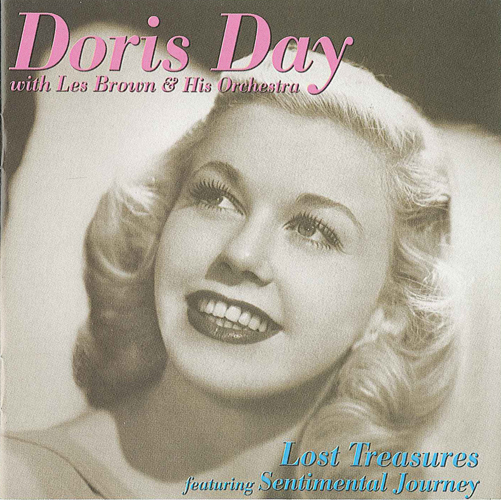 DAY, Doris / LES BROWN ORCHESTRA: Lost Treasures (Sentimental Journey)