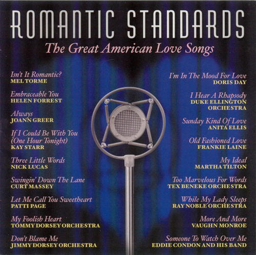 ROMANTIC STANDARDS - The Great American Love Songs