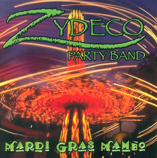 ZYDECO PARTY BAND: Mardi-Gras Mambo