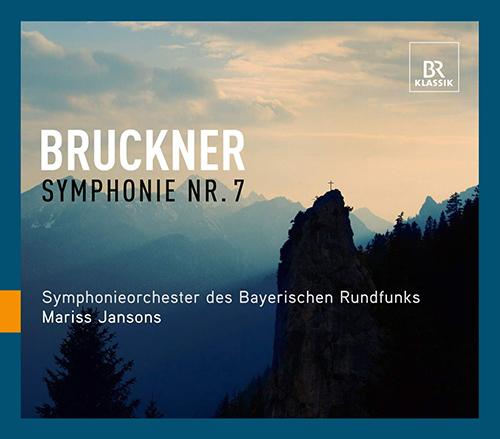 BRUCKNER, A.: Symphony No. 7 (Bavarian Radio Symphony, Jansons)