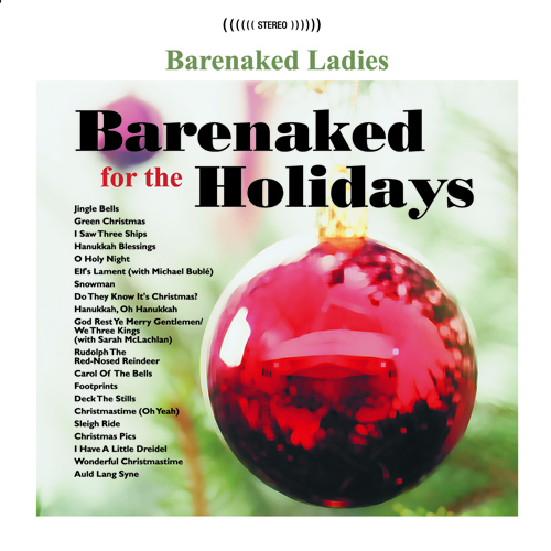 BARENAKED LADIES: Barenaked for the Holidays