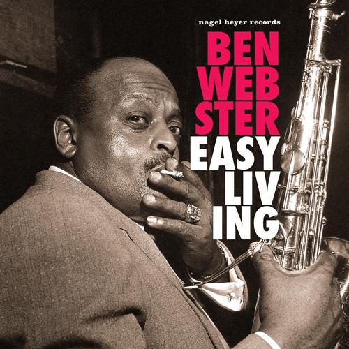 WEBSTER, Ben: Easy Living - Ballads and Cigarettes