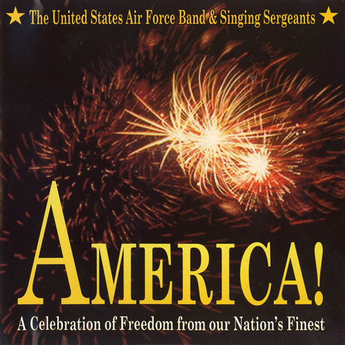 UNITED STATES AIR FORCE BAND: America!