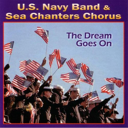 WILLIAMS, J.: Bugler's Dream / FLOYD, D.: Hero for Today / WARD, S.: America the Beautiful (The Dream Goes On) (US Navy Sea Chanters, Gambone)