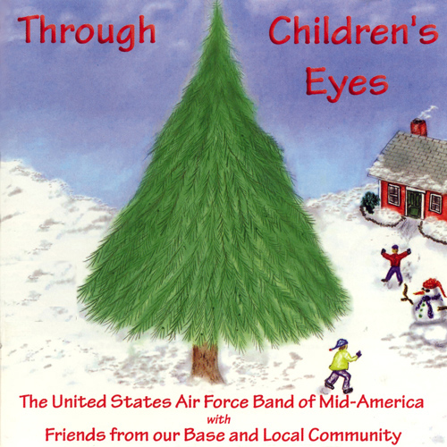 UNITED STATES AIR FORCE BAND OF MID-AMERICA: Through Children's Eyes