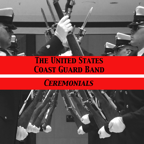 UNITED STATES COAST GUARD BAND: Ceremonials