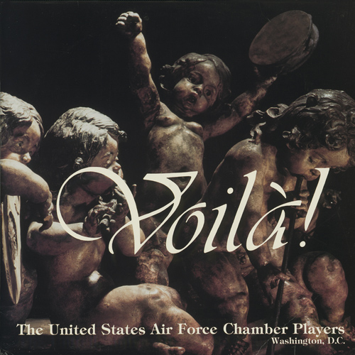 UNITED STATES AIR FORCE CHAMBER PLAYERS: Voila!