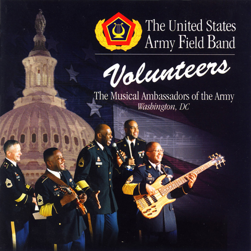 UNITED STATES ARMY FIELD BAND: Volunteers