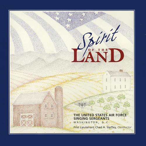 UNITED STATES AIR FORCE SINGING SERGEANTS: Spirit of the Land