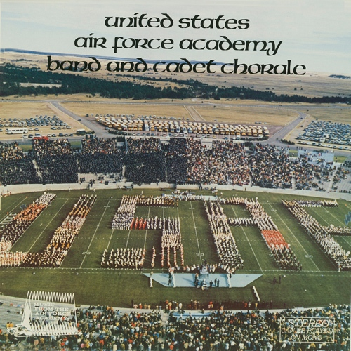 UNITED STATES AIR FORCE ACADEMY BAND AND CADET CHORALE
