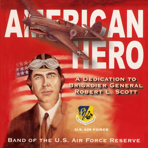 UNITED STATES AIR FORCE RESERVE BAND: American Hero