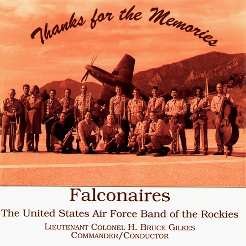 UNITED STATES AIR FORCE BAND OF THE ROCKIES: Thanks for the Memories