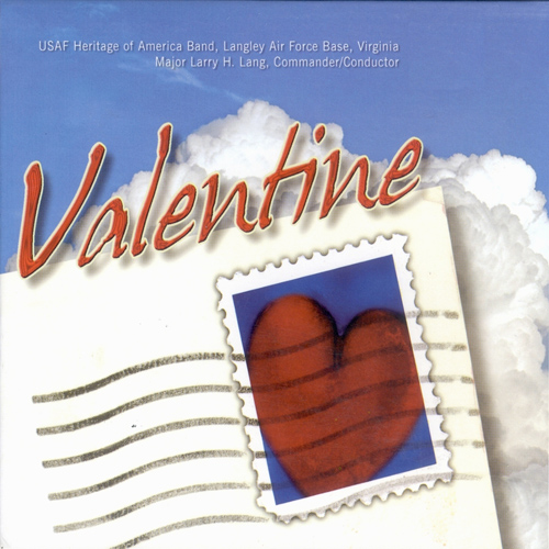 UNITED STATES AIR FORCE HERITAGE OF AMERICA BAND: Valentine