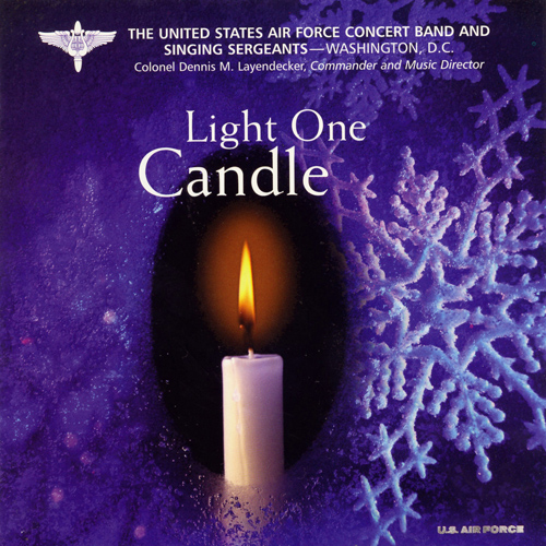 UNITED STATES AIR FORCE SINGING SERGEANTS: Light One Candle