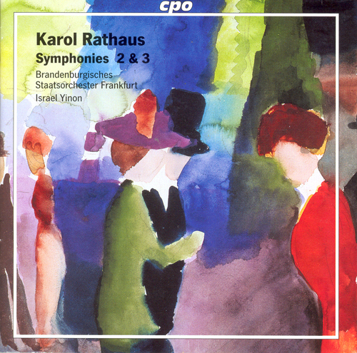 RATHAUS: Symphonies Nos. 2 and 3