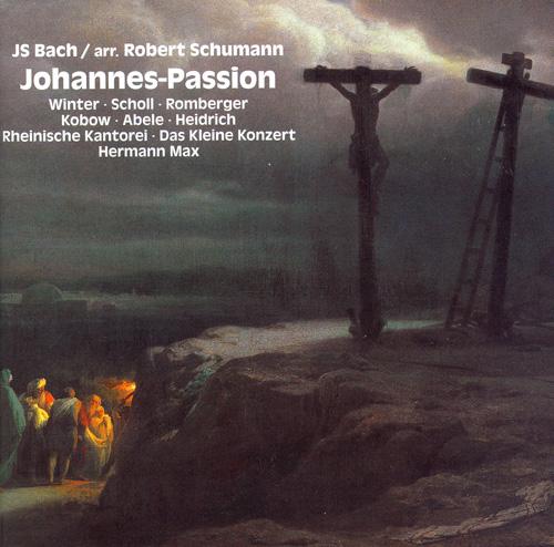 BACH, J.S.: St. John Passion (arr. R. Schumann)