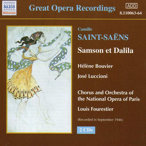 SAINT-SAENS: Samson et Dalila (Paris Opera) (1946)