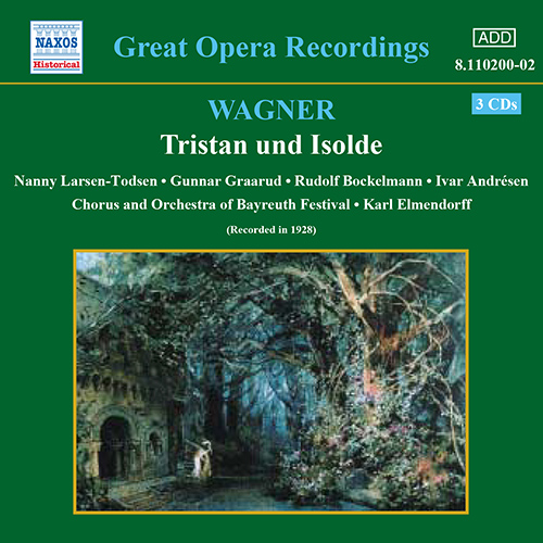WAGNER, R.: Tristan und Isolde (Larsen-Todsen, Graarud) (1928)
