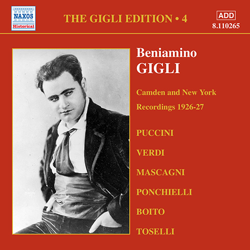 GIGLI, Beniamino: Gigli Edition, Vol.  4: Camden and New York Recordings (1926-1927)