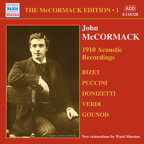 MCCORMACK, John: McCormack Edition, Vol. 1: The Acoustic Recordings (1910)