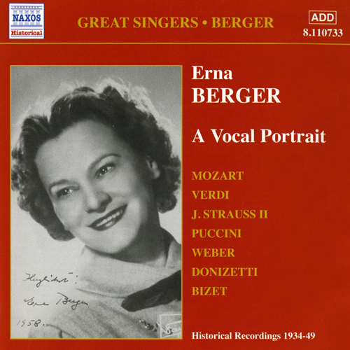 BERGER, Erna:  A Vocal Portrait (1934-1949)