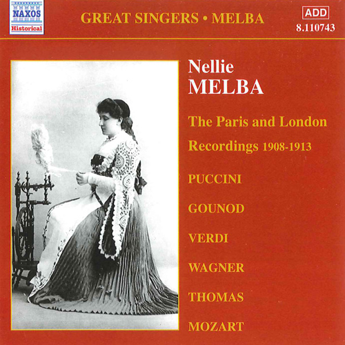 MELBA, Nellie: Paris and London Recordings (1908-1913)