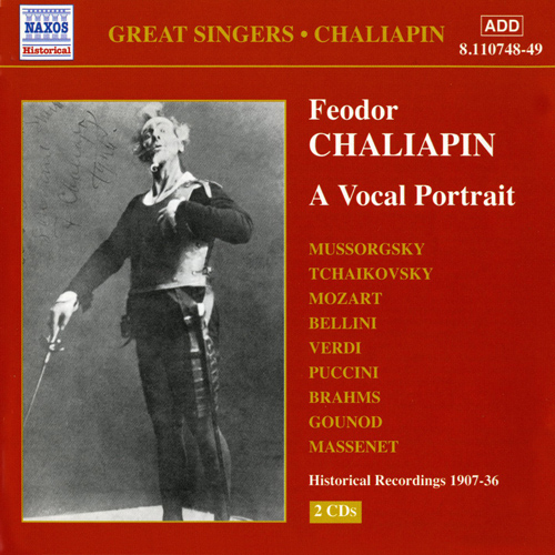 CHALIAPIN, Feodor: A Vocal Portrait (1907-1936)