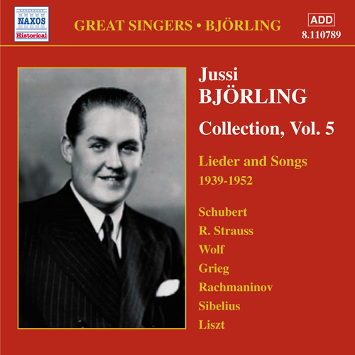 BJORLING, Jussi: Bjorling Collection, Vol. 5: Lieder and Songs (1939-1952)